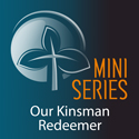 Image of Our Kinsman Redeemer
