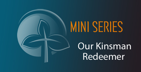 Image for Our Kinsman Redeemer