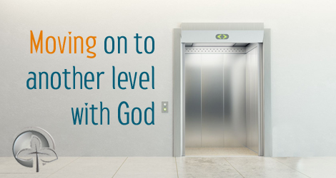 Image for Moving on to Another Level with God