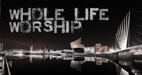 Image for Whole Life Worship