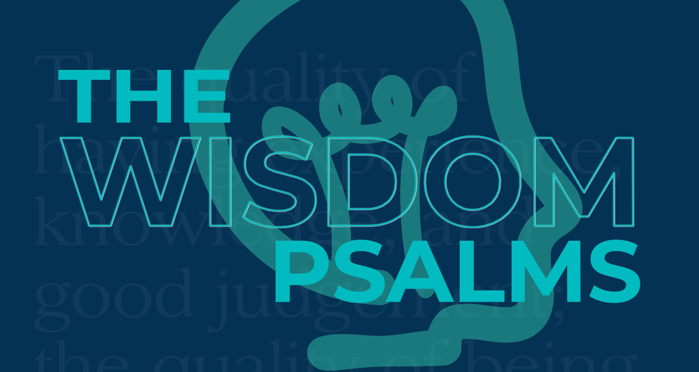 Image for The Wisdom Psalms
