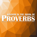 Image of Wisdom in the Book of Proverbs